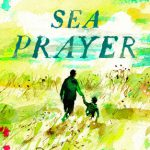 """Sea Prayer"" by Khaled Hosseini: Book of the Month?"