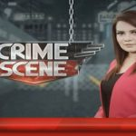 Crime Scene – 15 October, 2018