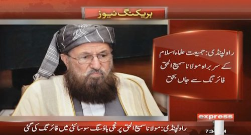 Leader of JUI-S Maulana Sami-ul-Haq killed in an attack