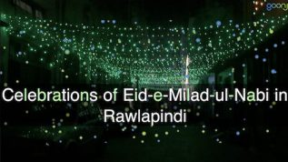 Celebrations of Eid-e-Milad-ul-Nabi in  Rawlapindi