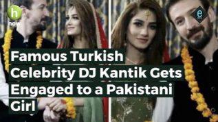 E-story: Turkish DJ Kantik marries a Pakistani girl