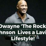 E-story: The Rock lifestyle