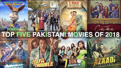 Top five Pakistani movies of 2018