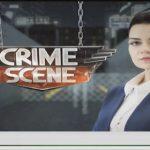 Crime Scene – 9 January, 2019