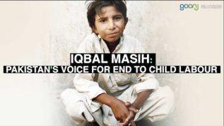 Iqbal Masih – The unsung hero