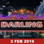 Darling – 3 Feb, 2019