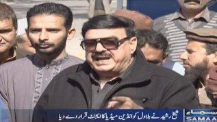 Bilawal is an agent of Indian Media, says Sheikh Rasheed