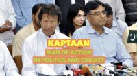Kaptaan – man of action in politics and cricket