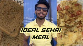 Ramzan fitness plan: Ideal Sehri meal