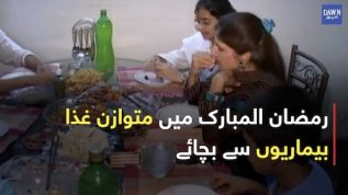 A proper diet will keep you healthy this Ramazan