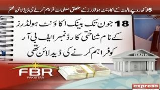 FBR's given deadline is over for banks