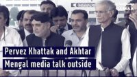 Pervez Khattak and Akhtar Mengal give a talk outside the national assembly