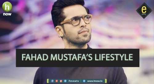 EStory: Want to know about Fahad Mustafa?