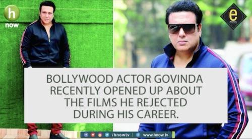 E-story: Films rejected by Govinda
