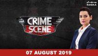 Crime Scene – 07 August 2019
