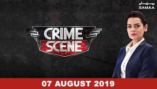 Crime Scene - 07 August 2019
