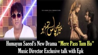 EPK News: Tum Mere Pass Ho's music director speaks