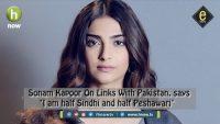 E-story: Sonam Kapoor is Pakistani?