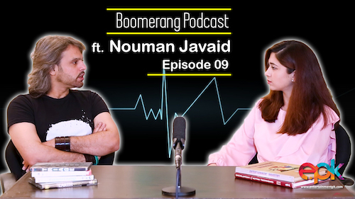 Boomerang - Episode 9 - Interview with Nouman Javaid