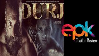 Durj – Movie trailer review