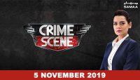 Crime Scene – 05 November 2019