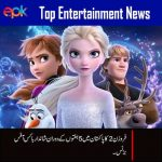 Frozen 2 five weeks Boxoffice collections in Pakistan | Entertainment Pakistan |