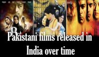 Pakistani films released in India over time Entertainment Pakistan