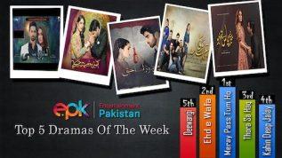 Epk top 5 dramas of the week Meray Paas Tum Ho Ehd e Wafa  Entertainment Pakistan