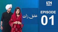 LTN Family | Ishq Zaat | Episode 01
