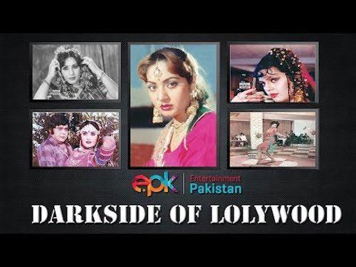 Darkside of Lollywood industry Pakistani cinema
