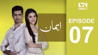 LTN Family | Emaan | Episode 07