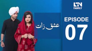 LTN Family | Ishq Zaat | Episode 07