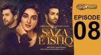 Express TV Dramas | Saza e Ishq | Episode 08