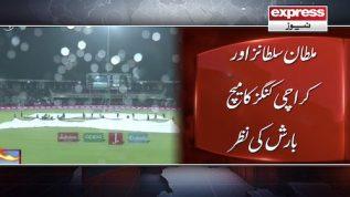 Multan Sultans aur Karachi Kings ka match barish ki nazar