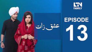 LTN Family   Ishq Zaat   Episode 13