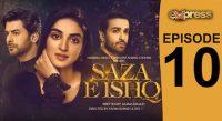 Express TV Dramas | Pakistani Drama | Saza e Ishq – Episode 10