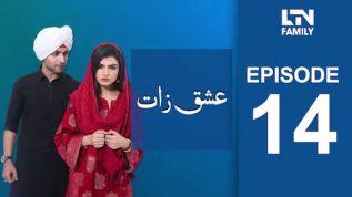 LTN Family   Ishq Zaat   Episode 14