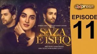 Express TV Dramas | Pakistani Drama | Saza e Ishq – Episode 11