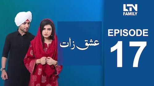 LTN Family | Ishq Zaat | Episode 17