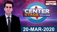 Center Stage With Rehman Azhar | 20 March 2020