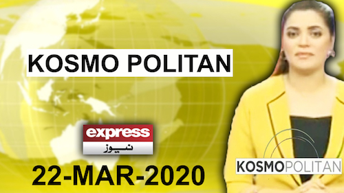 KosmoPolitan With Qurat Ul Ain | 22 March 2020
