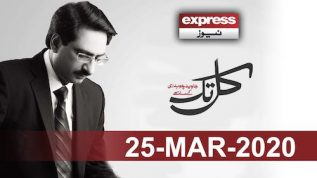Kal Tak with Javed Chaudhry | 25 March 2020