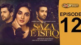 Express TV Dramas | Saza e Ishq – Episode 12