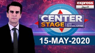 Center Stage With Rehman Azhar | 15 May 2020