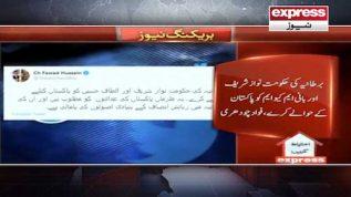 Fawad wants Altaf and Nawaz back in Pakistan